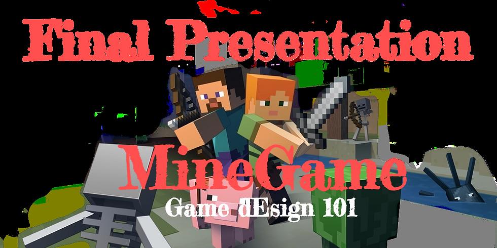MineGame Final Presentation