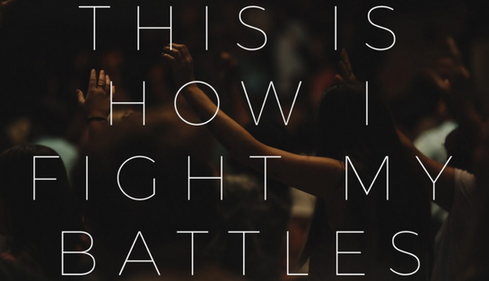 Praise - This is How We Fight our Battles