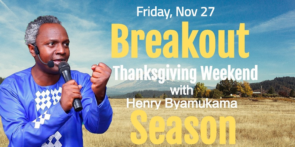 In-Person Breakout Friday with Henry Byamukama @ Agape House (in English)