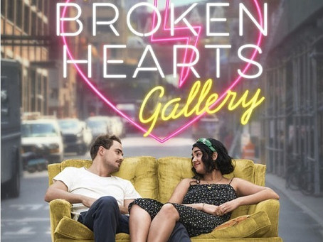 Movie Review: The Broken Hearts Gallery (2020) - Heartbreak has never been so delightful.