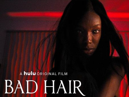Movie Review: Bad Hair (2020) - Sometimes wearing a hat to cover bad hair just won't cut it.