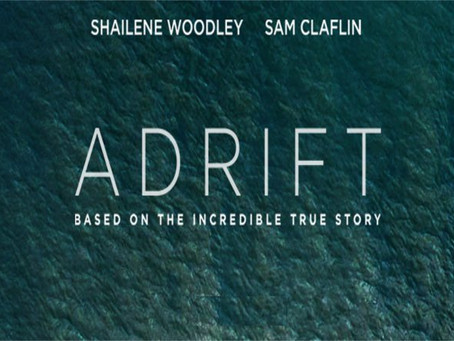 Wandering into the Weekend: Movie Review - Adrift (2018)