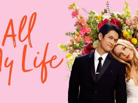 Movie Review: All My Life (2020) - The light of life shines brightly before it dims.