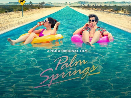 Movie Review: Palm Springs (2020) - Andy Samberg and Cristin Milioti shine in this romantic comedy