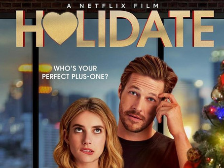 Movie Review: Holidate (2020) - A bland and predictable Netflix offering to play in the background