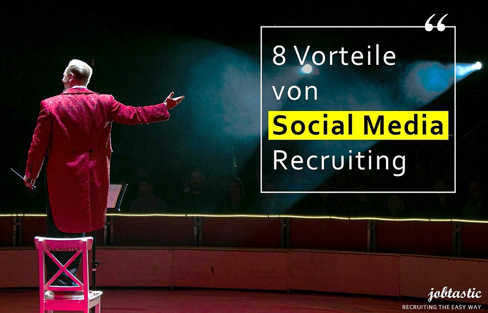 Performance Social Media Recruiting Facebook Instagram Jobkampagne jobtastic Vorteile
