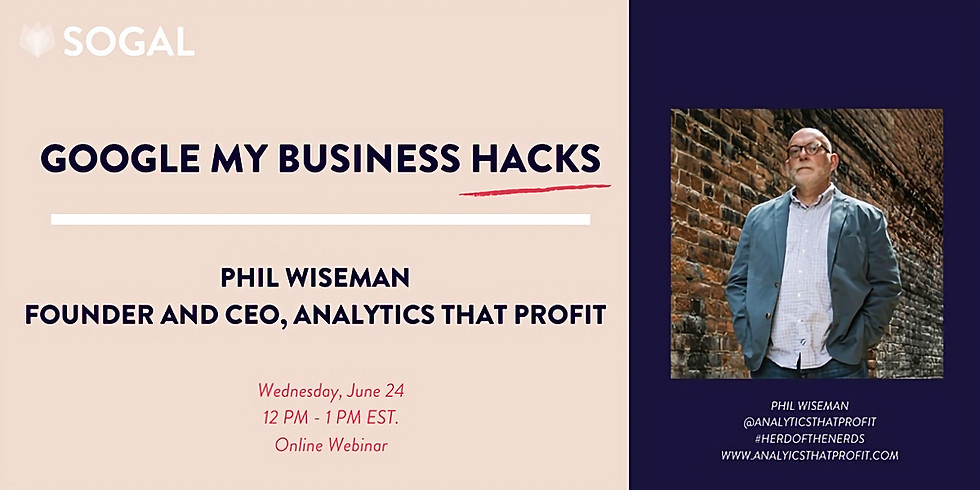 Google My Business Hacks with Phil Wiseman [Indiana]