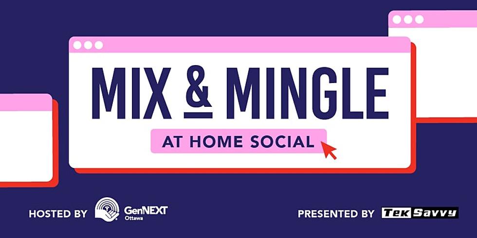 Mix & Mingle: At Home Social