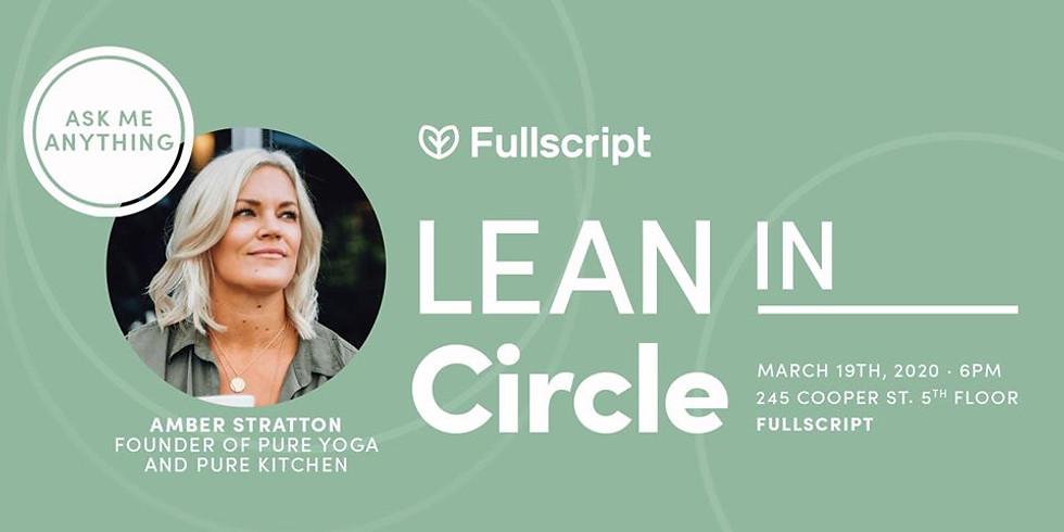 Lean In Fullscript Presents: Entrepreneurship