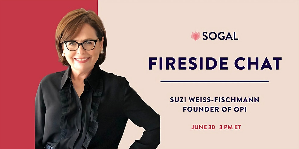 Fireside Chat with Suzi Weiss-Fischmann, Founder of OPI