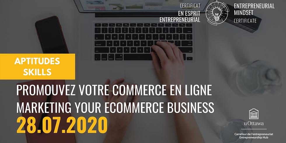 CEE: Promouvez votre commerce en ligne | EMC: Marketing Your Ecommerce Business
