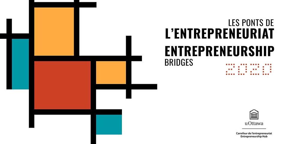 Les Ponts de l'entrepreneuriat   Entrepreneurship Bridges