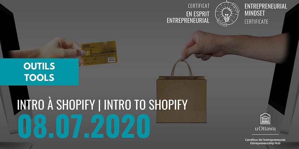 CEE: Intro à Shopify   EMC: Intro to Shopify