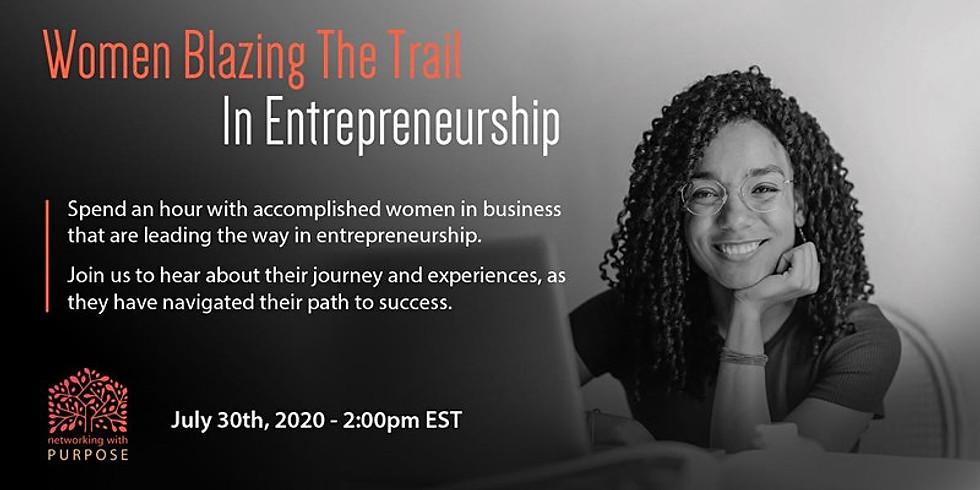Women Blazing The Trail In Entrepreneurship