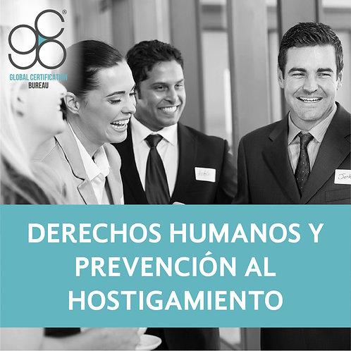 Derechos Humanos y Prevención al Hostigamiento