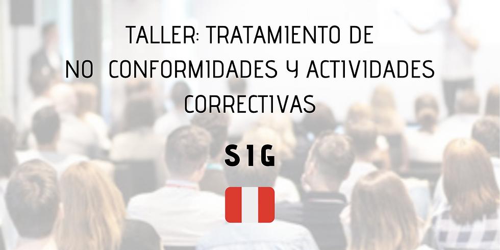 ¡Perú! Taller: Tratamiento de No Conformidades y Actividades Correctivas (SIG)