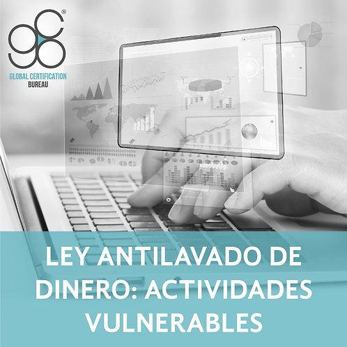 Ley Antilavado de Dinero: Actividades Vulnerables