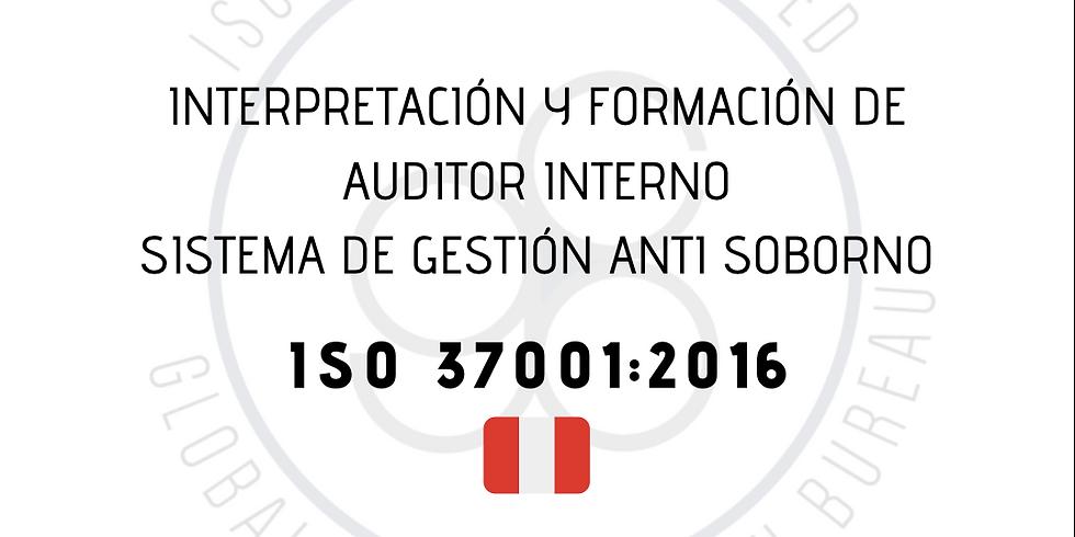 ¡Perú! Interpretación y Formación de Auditor Interno Sistema de Gestión Anti Soborno (ISO 37001:2016)
