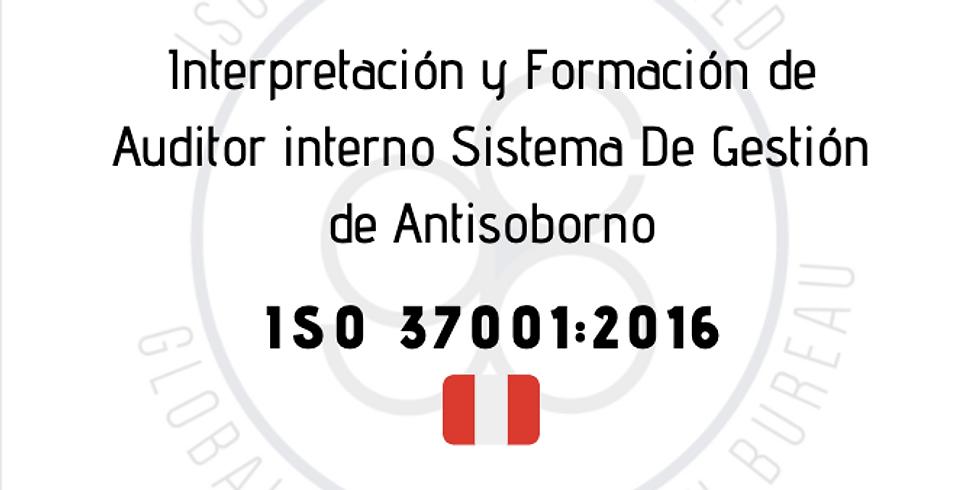 ¡Perú! Interpretación y Formación de Auditor interno Sistema De Gestión de Antisoborno (ISO 37001:2016)