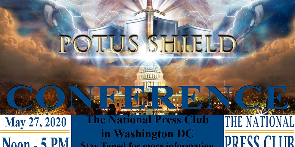 """POTUS SHIELD """"CALL TO ARMS"""" CONFERENCE"""