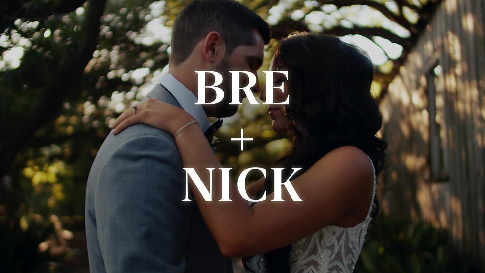 BRE + NICK