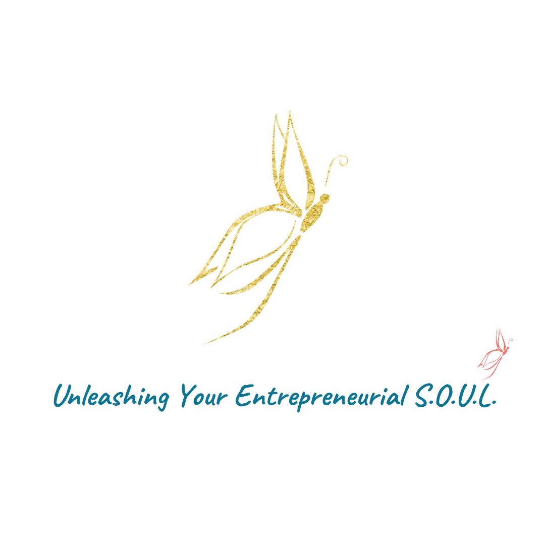 Unleashing Your Entrepreneurial S.O.U.L.