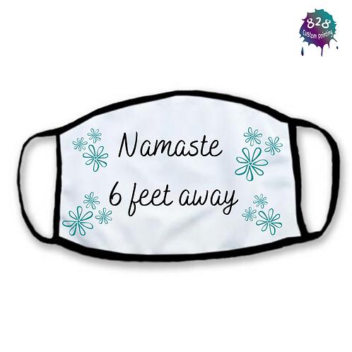 Namaste Six Feet Away Mask