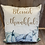 Thumbnail: Blessed Thankful Pillow