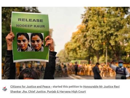 We support the CJP petition demanding the release of labour activist Nodeep Kaur