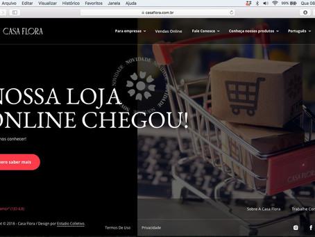 A Casa Flora apresenta seu e-commerce