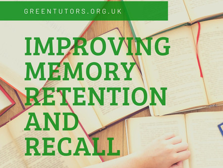 Improving memory retention and recall - my top 10 tips