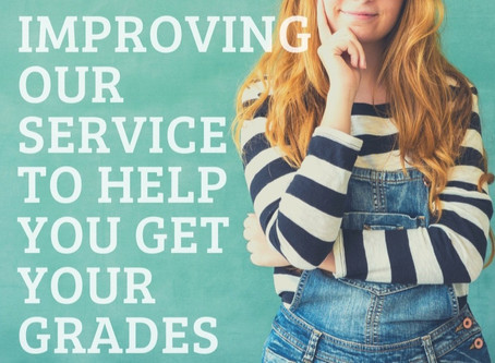 Improving our service to help you Get your Grades