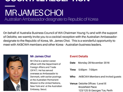 Invitation: AKBCWA Cocktail Reception with Mr James Choi - Australian Ambassador to Korea