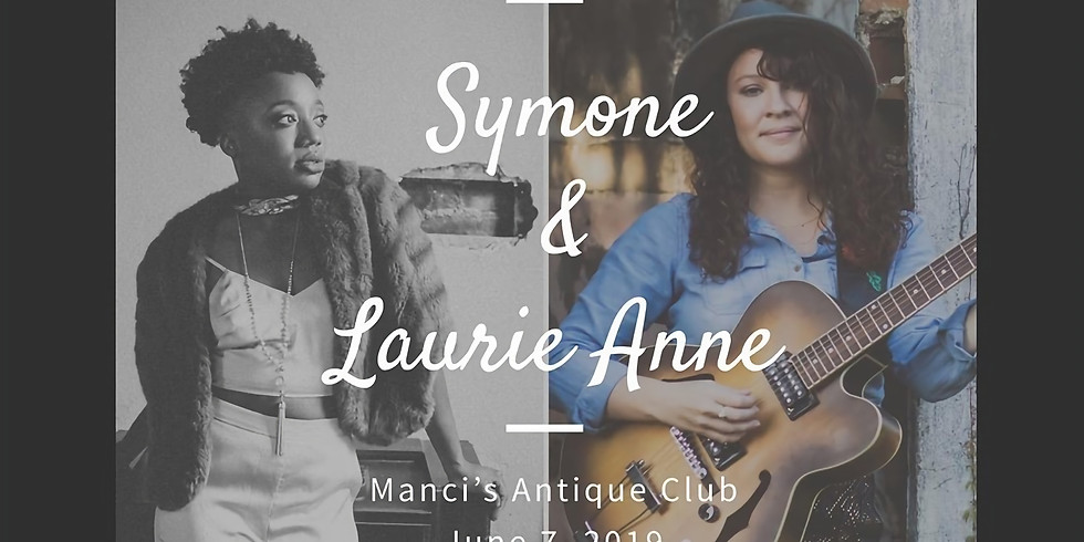 Live at Manci's: Laurie Ann & Symone!