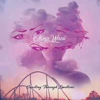 """""""Meant to Be"""" Mina Wavii"""