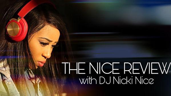 DJ NICKI NICE REVIEW.JPEG