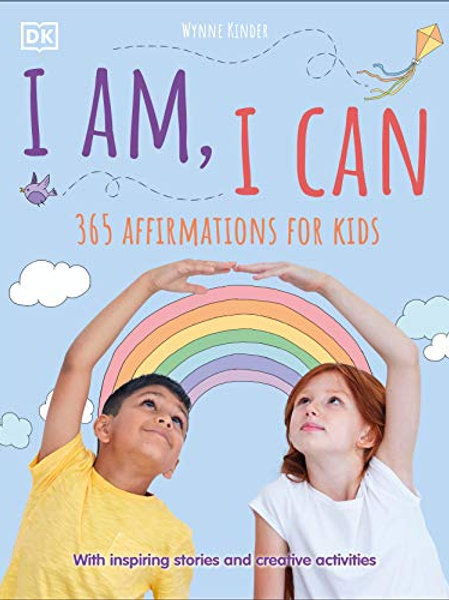 I Am, I Can 365 Affirmations for Kids