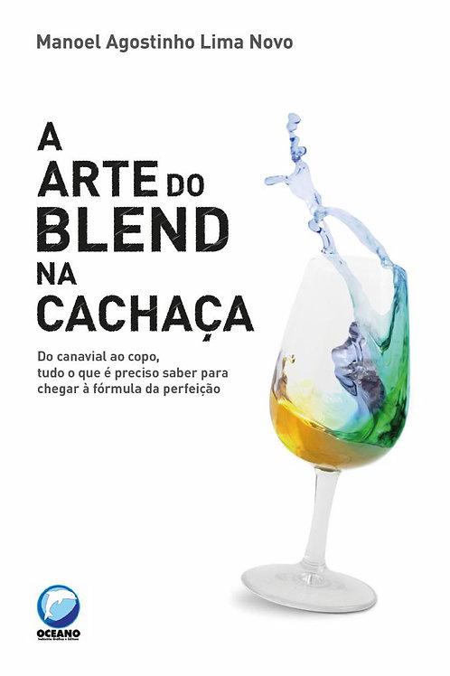 Livro - A Arte do Blend na Cachaça