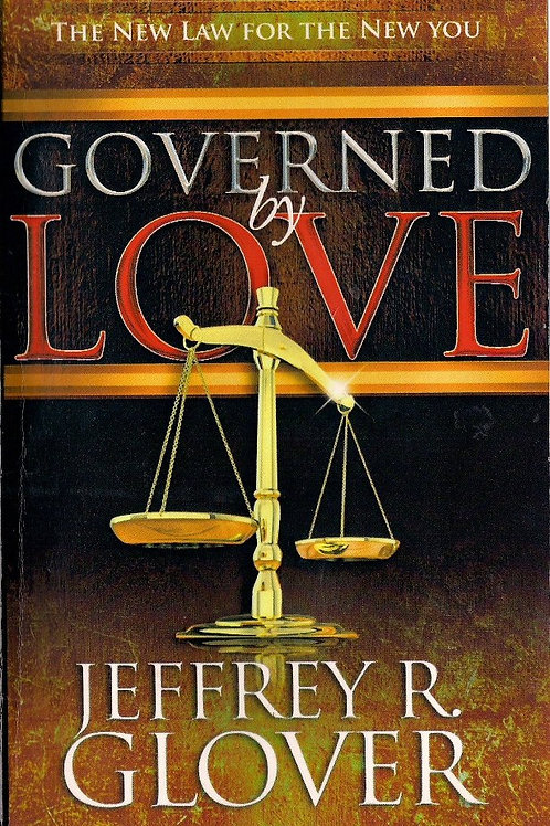 Governed by Love