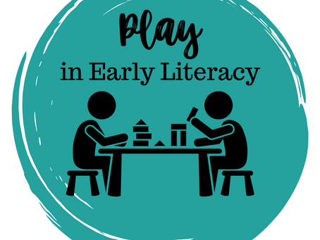 Play in Early Literacy
