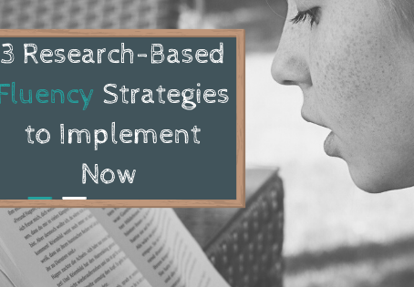 3 Research-Based Fluency Strategies to Implement Now