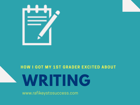 4 Ways I Got my 1st Grader Excited About Writing
