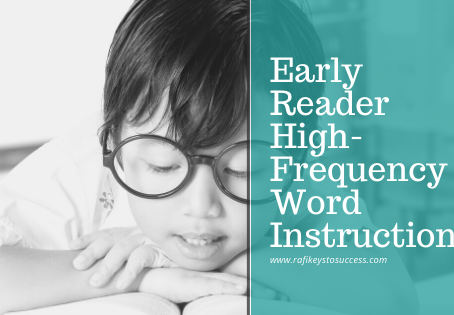 Early Reader High-Frequency Word Instruction