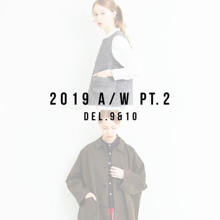 2019 A/W Part.2 Del.9-10 Items