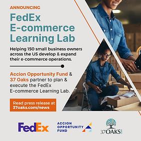 37 Oaks_FedEx  E-commerce Learning Lab A