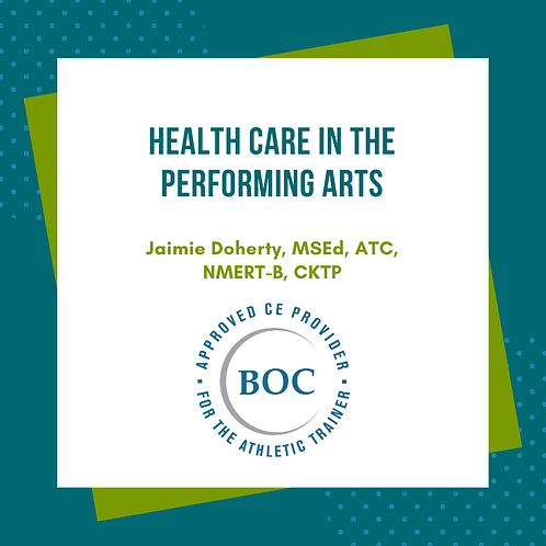 Health Care in the Performing Arts
