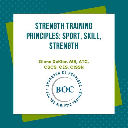 Strength Training Principles: Sport, Skill, Strength (2019)