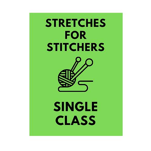 Mon 6:00p Stretches for Stitchers Single Class