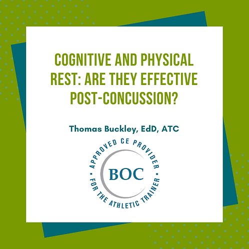 The Efficacy of Post Concussion Cognitive and Physical Rest (2017)