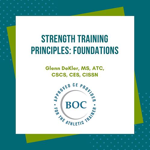 Strength Training Principles: Foundations (2018)
